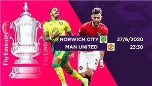 KẾT QUẢ BÓNG ĐÁ Norwich 1-2 MU: 'Quỷ đỏ' thắng nhọc trước Norwich sau 120 phút thi đấu