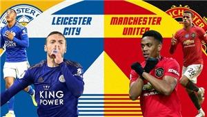 """Kết quả bóng đá Leicester 0-2 MU: Jonny Evans trở thành """"tội đồ', Leicester nhận trái đắng trước MU"""