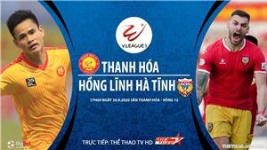 Soi kèo bóng đá Thanh Hóa vs Hà Tĩnh. Trực tiếp bóng đá V-League 2020