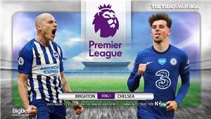 Soi kèo, nhận định Brighton vs Chelsea. Vòng 1 Ngoại hạng Anh. Trực tiếp K+ PM