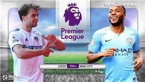 Soi kèo nhà cái Leeds vs Man City. Ngoại hạng Anh. Trực tiếp K+ PM