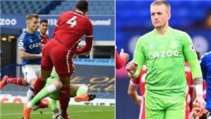 Fan Liverpool phẫn nộ vì Pickford thoát án phạt dù khiến Van Dijk nghỉ dài hạn