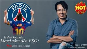 Bị đuổi khỏi sân trong màu áo Barca, Messi sớm đến PSG?