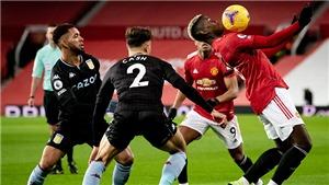 ĐIỂM NHẤN MU 2-1 Aston Villa: MU khiến Liverpool lo lắng. Pogba và Bailly toả sáng