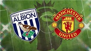 Kết quả bóng đá West Brom 1-1 MU: Bruno tỏa sáng nhưng không thể giúp 'Quỷ đỏ' giành chiến thắng