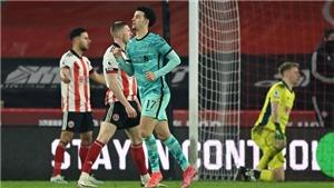 Sheffield 0-2 Liverpool: Tấn công như vũ bão, Liverpool nhấn chìm đội chủ nhà