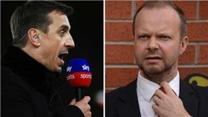 Gary Neville: 'Perez cần phạt MU 100 triệu bảng. Ed Woodward từ chức là hợp lý'
