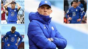 HLV Tuchel thừa nhận Chelsea đã cực may mắn khi thua mà vẫn dự C1