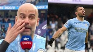 Pep Guardiola bật khóc khi thừa nhận Aguero sắp sang Barcelona