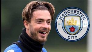 Man City đạt thỏa thuận mua Jack Grealish với giá 100 triệu bảng