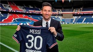 Messi: 'PSG phù hợp một cách hoàn hảo với tham vọng của tôi'