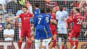 Liverpool 1-1 Chelsea: Mendy giúp Chelsea đá thiếu người vẫn cầm hòa Liverpool