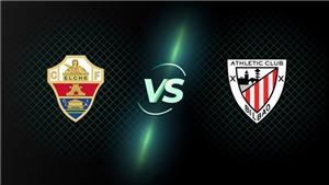 Kèo nhà cái. Soi kèo Elche vs Bilbao. BĐTV trực tiếp bóng đá hôm nay (01h00, 17/8)