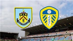 Soi kèo nhà cái Burnley vs Leeds. K+, K+PC trực tiếp bóng đá Ngoại hạng Anh (20h00, 29/8)