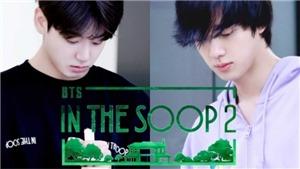 'In The SOOP 2' tập 2: Thành viên BTS giải khuây ra sao?
