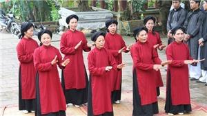 Nhân lên giá trị di sản hát Xoan Phú Thọ xứng tầm di sản văn hóa thế giới