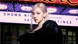 Rosé Blackpink phá kỷ lục 19 năm trong làng K-pop