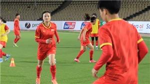Bóng đá Việt Nam hôm nay: Đội tuyển nữ Việt Nam đấu Tajikistan (20h00, 29/9)