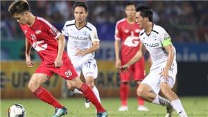 Bóng đá Việt Nam hôm nay: HAGL vs Sài Gòn FC (17h00). Viettel đấu Hà Tĩnh (18h00)