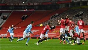 Kết quả bóng đá MU 0-0 Man City: Bỏ lỡ cơ hội, Man City chia điểm với MU