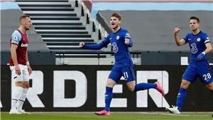 West Ham 0-1 Chelsea: Werner ghi bàn duy nhất giúp Chelsea giành thắng lợi