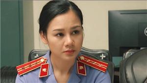 'Sinh tử' VTV1: Bóng hồng công tố viên đẹp mặn mà đối chọi vẻ gợi cảm của 'bà trùm' Quỳnh Nga