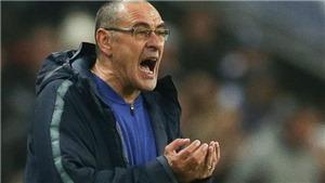 Maurizio Sarri chờ bị 'kết án', không cách gì cứu vãn tình hình