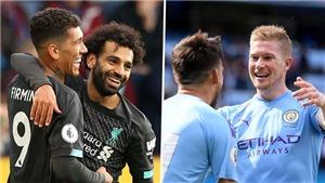Cuộc đua vô địch Ngoại hạng Anh: Liverpool và Man City quá mạnh so với phần còn lại