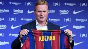 5 ngôi sao Barca có nguy cơ bị Koeman 'trảm' là ai?