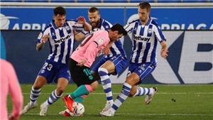 Alaves 1-1 Barcelona: Messi bất lực, Barcelona vẫn 'sa lầy' ở Liga
