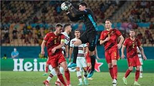 Bỉ vào tứ kết EURO 2021: Sừng sững bức tường thành