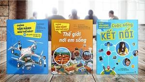 Ra mắt bộ sách giúp trẻ em hiểu về sự vận hành của Thế giới