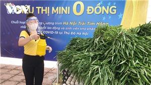 Hà Nội: Siêu thị mini 0 đồng hỗ trợ người khó khăn, sinh viên nghèo ảnh hưởng bởi dịch Covid-19