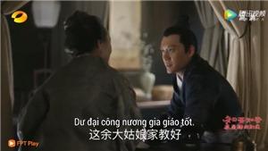 'Minh Lan truyện' tập 18: 'Cố Đình Diệp' Phùng Thiệu Phong hỏi cưới bạn thân của 'Minh Lan' Triệu Lệ Dĩnh