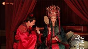 'Minh Lan truyện' tập 41: Mới gả vào Cố gia, 'Minh Lan' Triệu Lệ Dĩnh đã nạp thiếp cho 'Cố Đình Diệp' Phùng Thiệu Phong