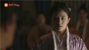 'Minh Lan truyện' tập 26, 27: 'Minh Lan' Triệu Lệ Dĩnh tính kế giúp 'Thục Lan' Trương Hàm Vận hòa ly