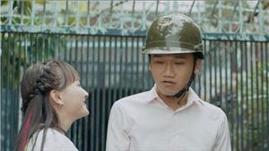 'Ngày ấy mình đã yêu' tập 20: 'Em gái mưa' lại 'thả thính' Nam, Mr Cần Trô tán tỉnh Sol quyết liệt