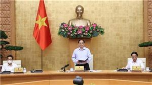 Thủ tướng chỉ đạo thành lập 7 'Tổ công tác đặc biệt' phòng, chống dịch Covid-19 tại TP.HCM