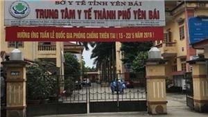 Dịch Covid-19: Cảnh cáo Giám đốc Trung tâm Y tế thành phố Yên Bái