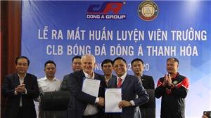 CLB Thanh Hóa chính thức ra mắt HLV Petrovic