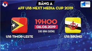 Trực tiếp bóng đá: U18 Đông Timor vs U18 Brunei, U18 Đông Nam Á 2019 (19h00 hôm nay)