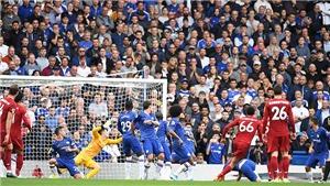 Kèo nhà cái. Chelsea vs Liverpool. Trực tiếp Vòng 2 bóng đá Ngoại hạng Anh. K+PM
