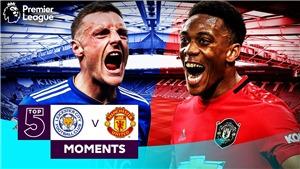 Xem trực tiếp trận Leicester City vs MU ở đâu, kênh nào?