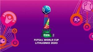 Lịch thi đấu và trực tiếp bóng đá Futsal World Cup 2021 vòng bán kết