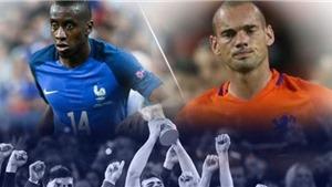 Pháp - Hà Lan (01h45, 01/09): Deschamps và bài toán thừa sao