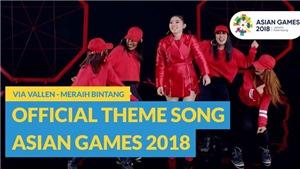 Giải mã sức hút bài hát chính thức của ASIAD 2018 khiến fan mê mẩn