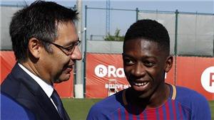 Chủ tịch Barca: 'Dembele nay đã xuất sắc hơn cả Neymar'
