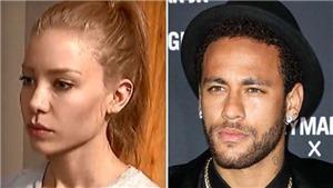 Rò rỉ video cảnh giường chiếu với Neymar, người mẫu tố bị hiếp dâm nói gì?