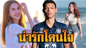 Bạn gái 'sát thủ' U22 Thái Lan: Xinh như Ngọc Trinh, là phóng viên thể thao nóng bỏng nhất xứ Chùa Vàng