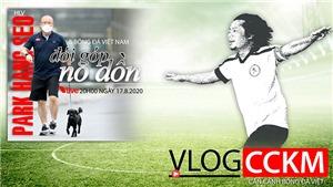 Đội tuyển Việt Nam và HLV Park Hang Seo lâm vào cảnh no dồn, đói góp!